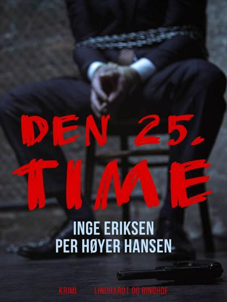 Den 25. time af Inge Eriksen og Per Høyer Hansen