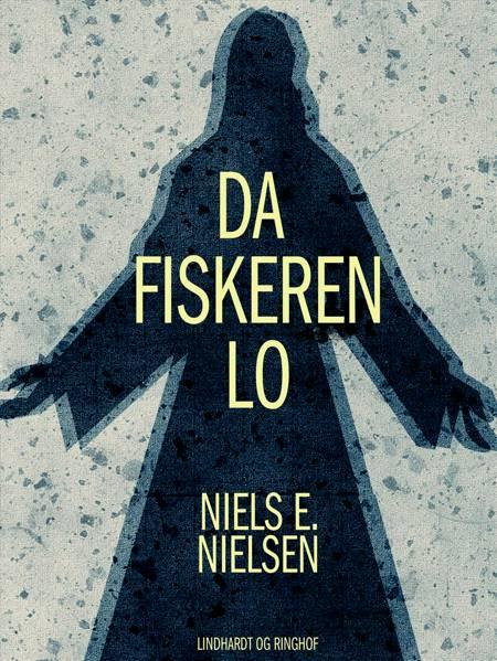 Da fiskeren lo af Niels E. Nielsen