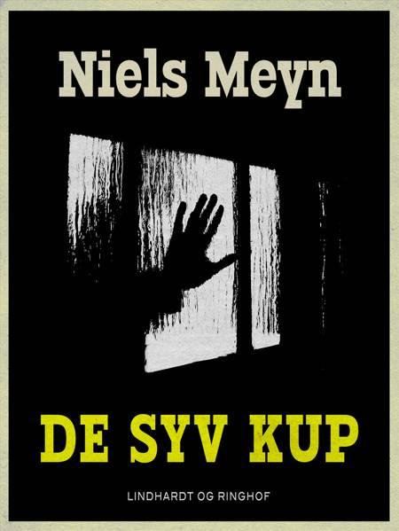 De syv kup af Niels Meyn