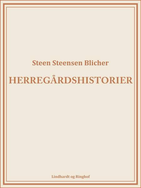 Herregårdshistorier af Steen Steensen Blicher