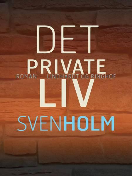 Det private liv af Sven Holm