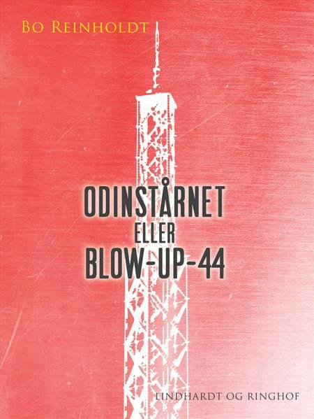 Odinstårnet eller Blow-up-44 af Bo Reinholdt