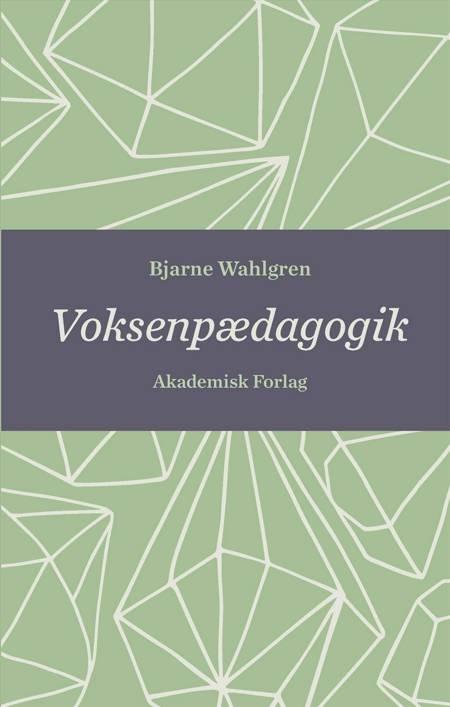 Voksenpædagogik af Bjarne Wahlgren