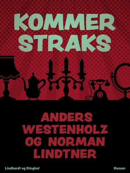 Kommer straks af Anders Westenholz og Norman Lindtner