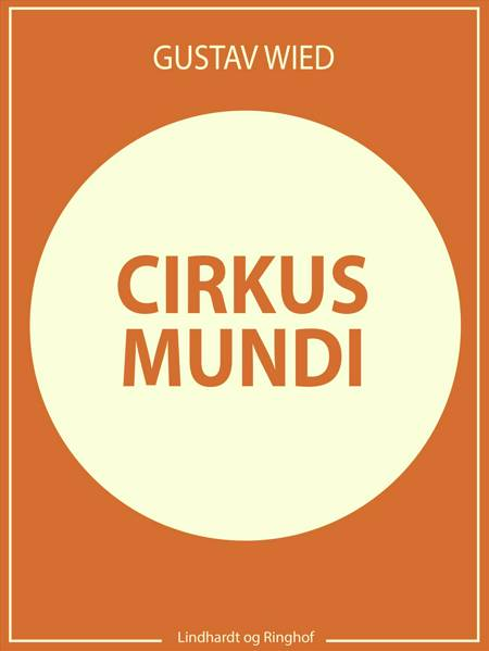 Cirkus mundi af Gustav Wied