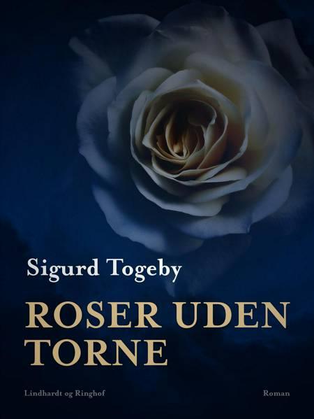 Roser uden torne af Sigurd Togeby