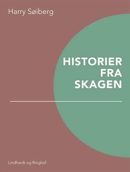 Historier fra Skagen af Harry Søiberg