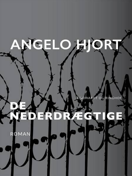 De nederdrægtige af Angelo Hjort