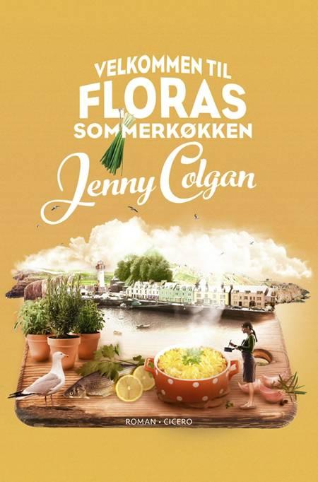 Velkommen til Floras sommerkøkken af Jenny Colgan