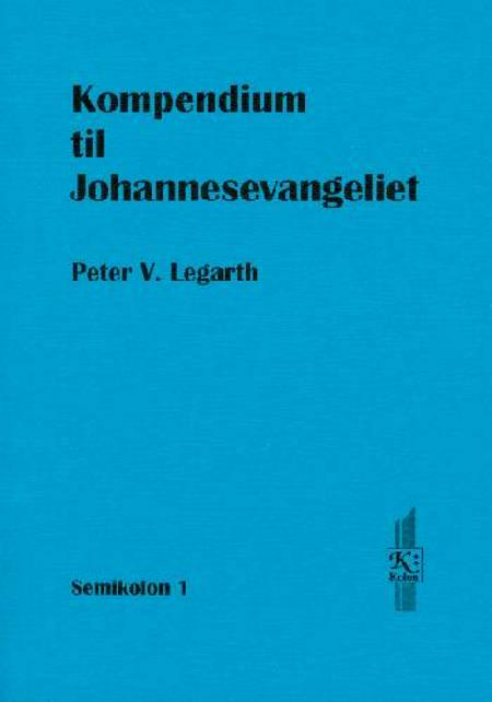 Kompendium til Johannesevangeliet af Peter V. Legarth
