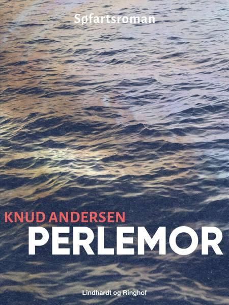 Perlemor af Knud Andersen