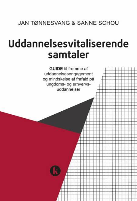 Uddannelsesvitaliserende samtaler af Jan Tønnesvang og Sanne Schou