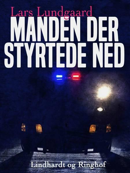 Manden der styrtede ned af Lars Lundgaard