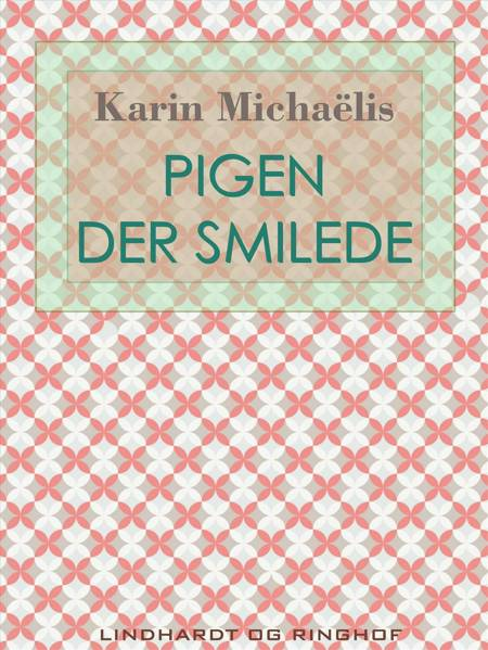 Pigen der smilede af Karin Michaëlis
