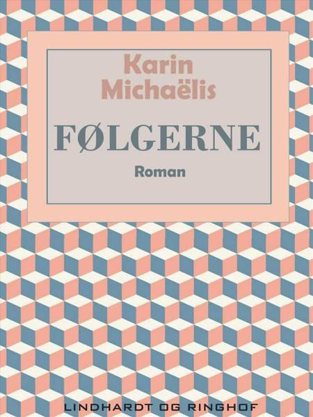 Følgerne af Karin Michaëlis