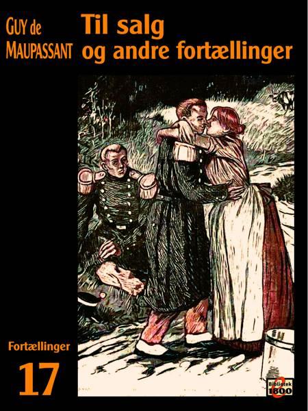 Til salg og andre fortællinger af Guy de Maupassant