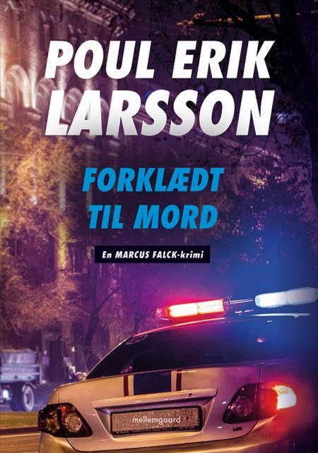 Forklædt til mord af Poul Erik Larsson