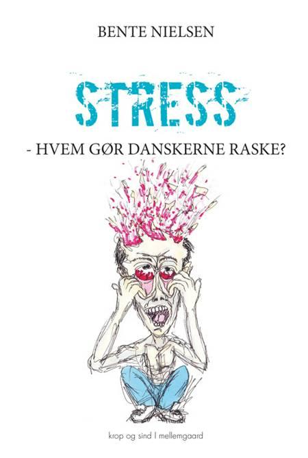 Stress af Bente Nielsen