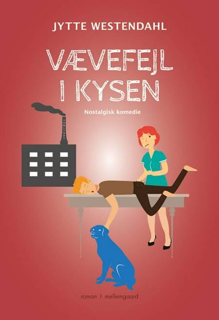 Vævefejl i kysen af Jytte Westendahl
