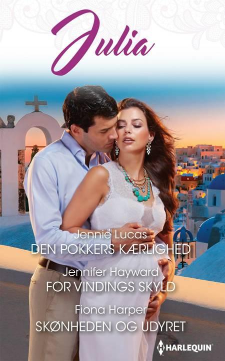 Den pokkers kærlighed/For vindings skyld/Skønheden og Udyret af Jennifer Hayward, Jennie Lucas og Fiona Harper