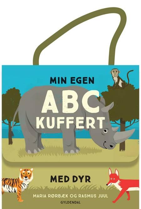 Min egen ABC-kuffert med dyr af Rasmus Juul og Maria Rørbæk