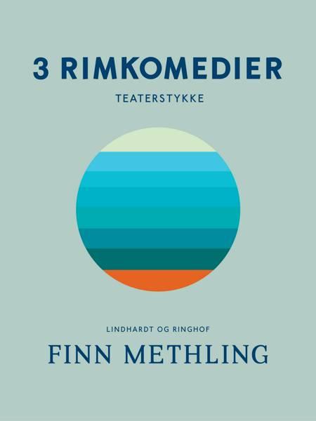 3 rimkomedier af Finn Methling