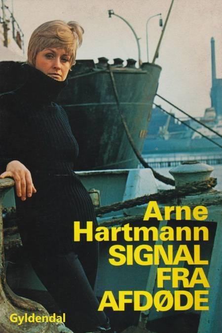 Signal fra afdøde af Arne Steffen Hartmann