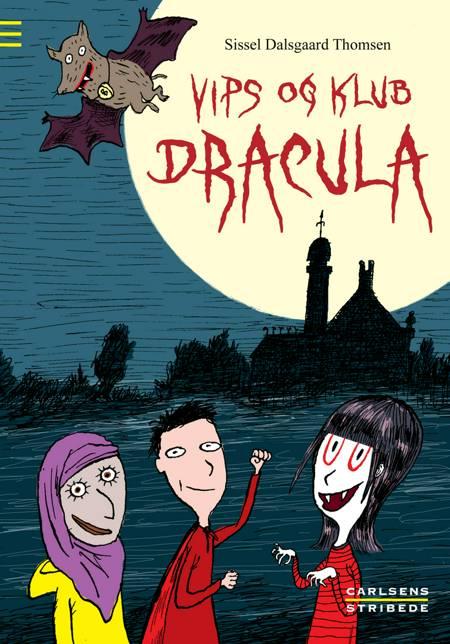 Vips og klub Dracula af Sissel Dalsgaard Thomsen