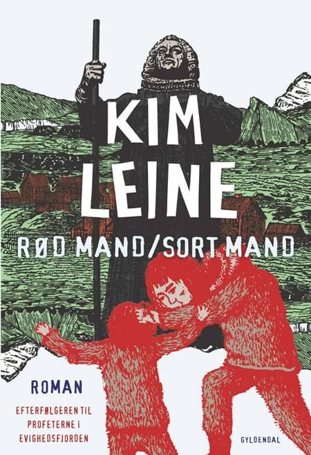 Rød mand/Sort mand af Kim Leine