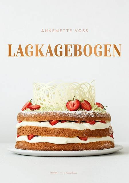 Lagkagebogen af Annemette Voss