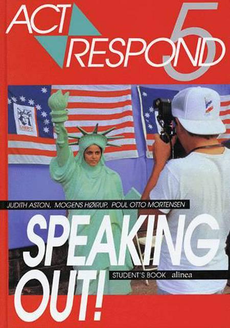 Act respond 5 - Speaking out! af Mogens Høirup, Poul Otto Mortensen og Judith Aston