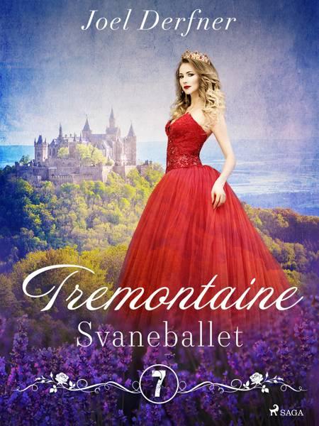 Tremontaine 7: Svaneballet af Joel Derfner