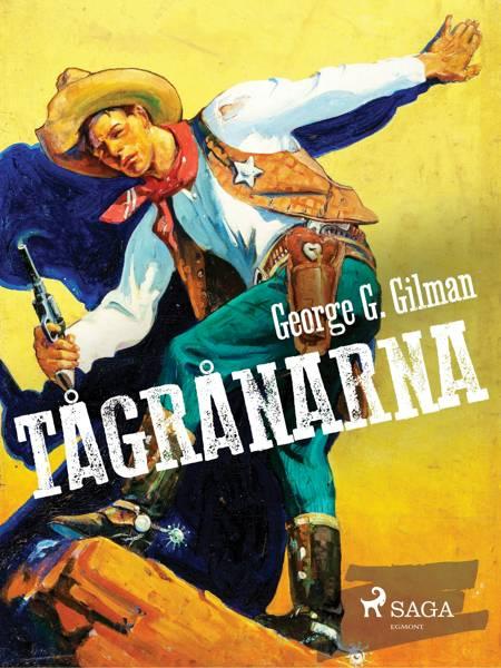 Tågrånarna af George G. Gilman