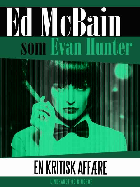 En kritisk affære af Ed McBain