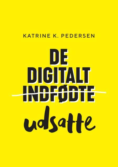 De Digitalt Udsatte af Katrine K. Pedersen