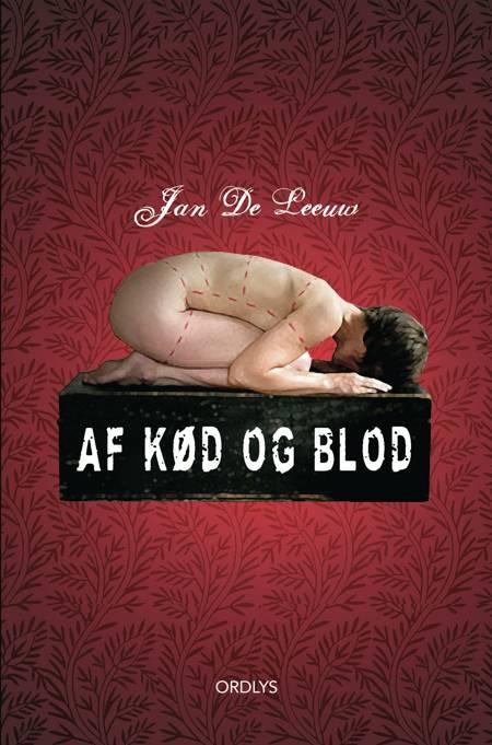 Af kød og blod af Jan de Leeuw