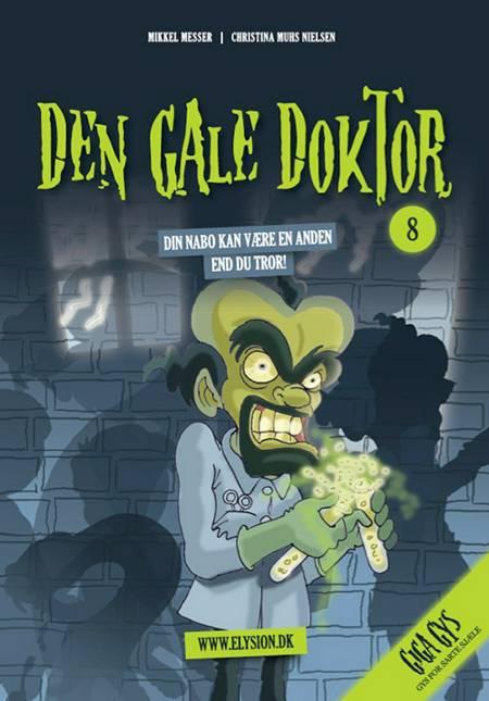 Den Gale doktor af Christina Muhs Nielsen og Mikkel Messer