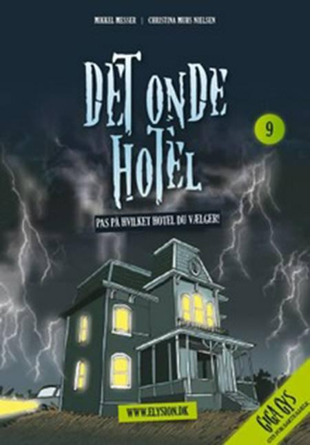 Det onde hotel af Mikkel Messer/Christina Muhs Nielsen
