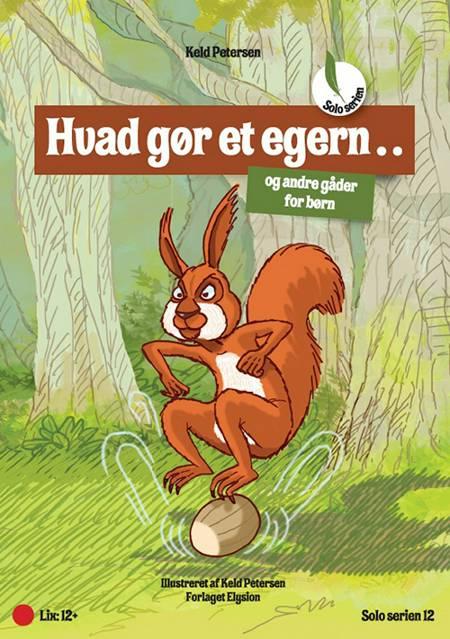Hvad gør et egern...? af Keld Petersen