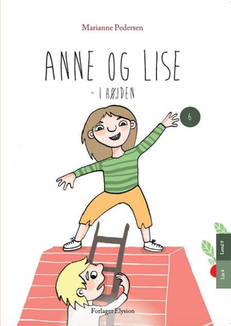 Anne og Lise - i højden af Marianne Pedersen