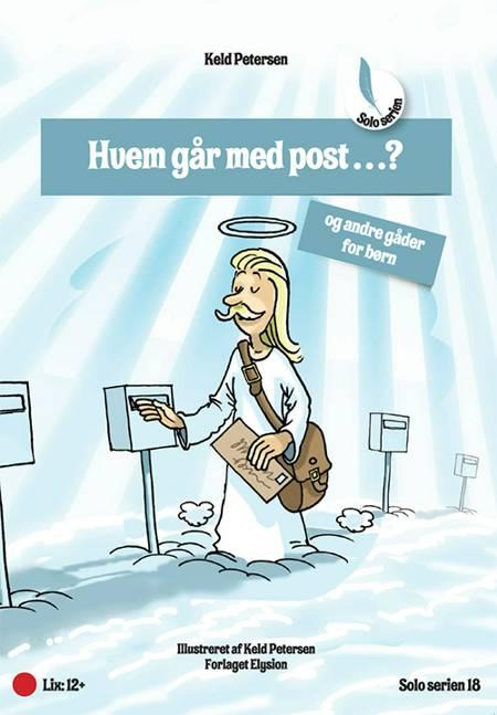 Hvem går med post...? af Keld Petersen