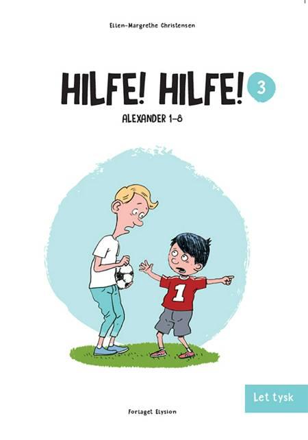 Hilfe! Hilfe! af Ellen-Margrethe Christensen