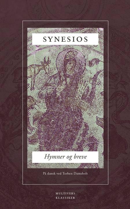 Synesios: Hymner og breve af Synesios