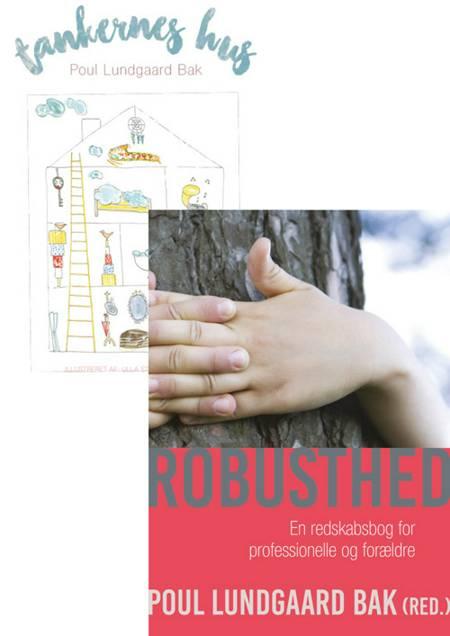Robusthed & Tankernes hus (sæt) af Poul Lundgaard Bak