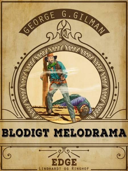 Blodigt melodrama af George G. Gilman