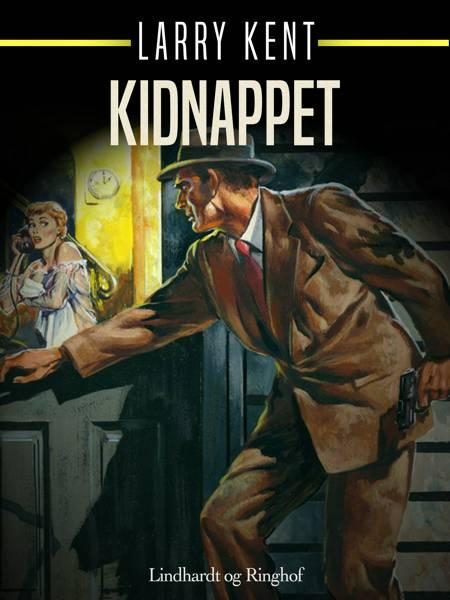 Kidnappet af Larry Kent