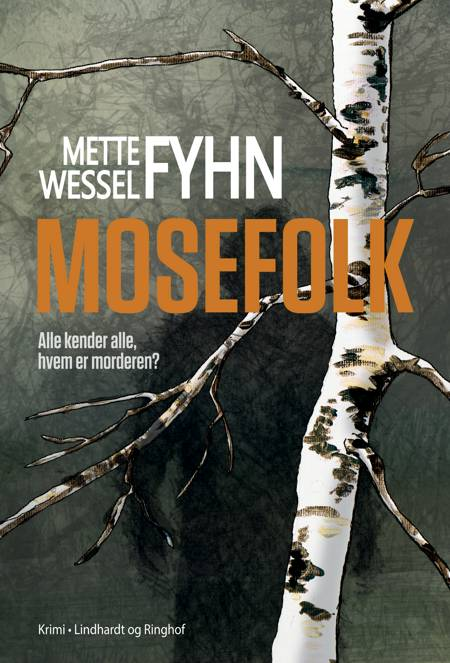 Mosefolk af Mette Wessel Fyhn