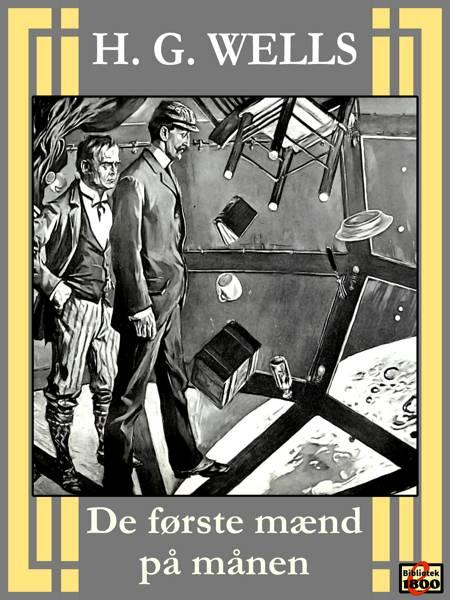 De første mænd på månen af H. G. Wells
