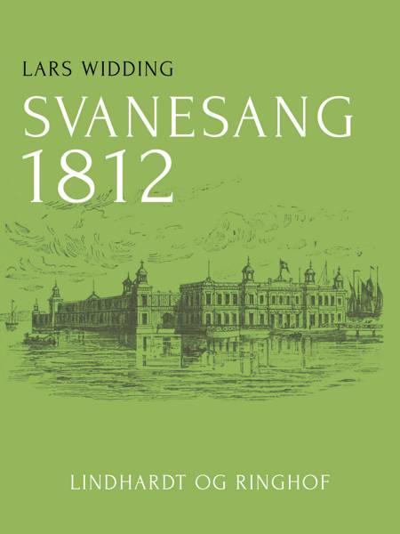 Svanesang 1812 af Lars Widding
