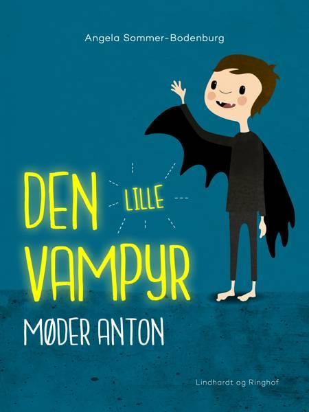 Den lille vampyr møder Anton af Angela Sommer Bodenburg